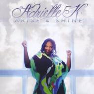 Arise & Shine