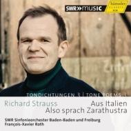 ツァラトゥストラはかく語りき、イタリアより フランソワ=グザヴィエ・ロト&南西ドイツ放送交響楽団