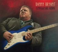 Danny Bryant/Temperature Rising