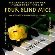 Four Blind Mice: Deceptively Simple Melodies 11