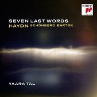 ハイドン:十字架上のキリストの最後の7つの言葉(ピアノ版)、シェーンベルク:6つのピアノ小品より、バルトーク:夜明け ヤーラ・タール