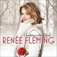 『クリスマス・イン・ニューヨーク』 ルネ・フレミング