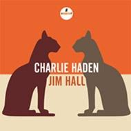 Charlie Haden -Jim Hall