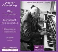 ラフマニノフ:ピアノ協奏曲第2番、グリーグ:ピアノ協奏曲 ギーゼキング、K.シュレーダー&ヘッセン放送響(1953、51)