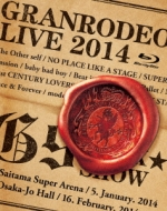 GRANRODEO LIVE 2014 G9 ROCK☆SHOW (Blu-ray)