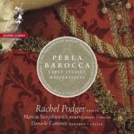 『バロックの真珠〜イタリア初期バロックのマスターピース』 ポッジャー、シヴィオントキエヴィチ、カミニティ