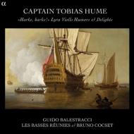 ヒューム大尉は、ヴィオラ・ダ・ガンバで… グイード・バレストラッチ、 ブリュノ・コクセ、レ・バッス・レユニ