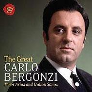 ザ・グレート・カルロ・ベルゴンツィ〜オペラ・アリア&イタリア歌曲集(2CD)