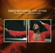 Disco Recharge: 24 Hours A Day-Ian Levine -The Disco Years