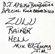 Zulu Rainin Hell (Mix By Jimmy Jim)