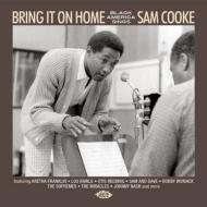 Bring It On Home: Black America Sings Sam Cooke
