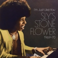 I'm Just Like You: Sly's Stone Flower 1969-70