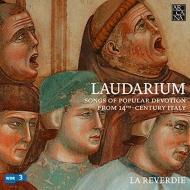 Laudarium-songs Of Popular Devotion From 14th-century Italy: La Reverdie