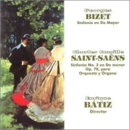 Saint-Saens Symphony No.3, Bizet Symphony : Batiz / London Philharmonic, N.Rawsthorne(Org)Royal Philharmonic