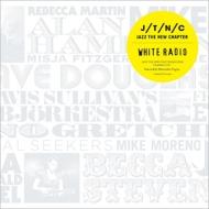 Jazz The New Chapter: White Radio