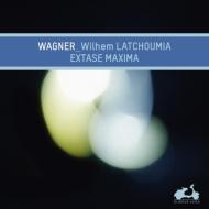 『極限の恍惚〜ワーグナー:ピアノ作品集、オペラからの編曲集』 ラチュウミア