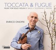 Onofri: Toccata & Fugue-music For Solo Violin-j.s.bach, Telemann, Tartini