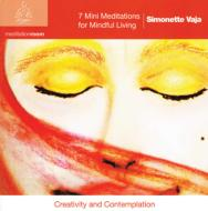 Simonette Vaja/7 Mini Meditations For Mindful Living