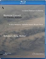 『クラウディオ・アバド・メモリアル・コンサート』 ネルソンス&ルツェルン祝祭管、I.ファウスト