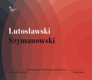ルトスワフスキ:管弦楽のための協奏曲、シマノフスキ:3つの断章 リープライヒ&ポーランド国立放送響、ポドレシュ