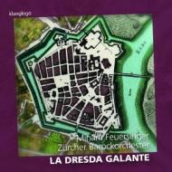 La Dresda Galante-dresden Court Music: Zurich Baroque O Feuersinger(S)Steinmann(Vn)Sprosse(Cemb)