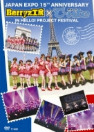 Japan Expo 15th Anniversary Berryz工房×℃-ute in Hello!Project Festival