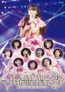Morning Musume.`14 Concert Tour 2014 Aki Give Me More Love -Michishige Sayumi Sotsugyou Kinen