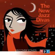 Npr Discover Songs: The New Jazz Divas