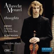 シューマン:ヴァイオリン・ソナタ第1番、第2番、エルンスト:魔王、夏の名残りのばら アルブレヒト・メンツェル、アミール・カッツ