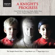A Knight's Progress-british Choral Works: Sayer / Temple Church Cho