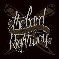 Hard Right Way
