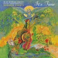 It's Time Goddess Chants