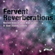 Fervent Reverberations: Mansfield Univ Concert Wind Ensemble