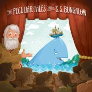 Peculiar Tales Of The S.s.Bungalow