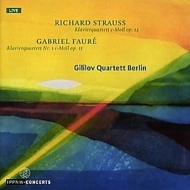 R.Strauss Piano Quartet, Faure Piano Quartet No.1 : Gililov Quartett Berlin