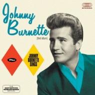 Johnny Burnette / Johnny Burnette Sings