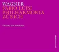 前奏曲と間奏曲集 ファビオ・ルイージ&フィルハーモニア・チューリッヒ(2CD)