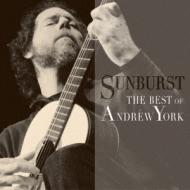 Andrew York: Sunburst-the Best Of Andrew York