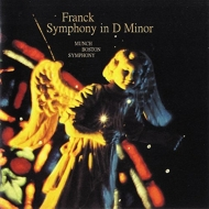 フランク:交響曲、ショーソン:交響曲 ミュンシュ&ボストン交響楽団