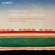 交響曲第5番、スキタイ組曲 リットン&ベルゲン・フィル