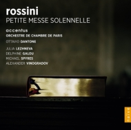 小ミサ・ソレムニス ダントーネ&パリ室内管、アクサンチュス、レージネヴァ、他