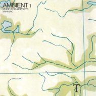 Ambient 1-Music For Airports