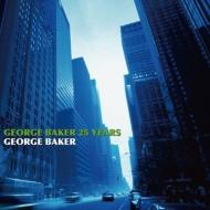 George Baker 25 Years