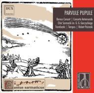 Parvule Pupule-polish Baroque Music: Concerto Antemurale Zespol Puzonow Renesansowych Trombastic