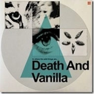 Death & Vanilla/To Where The Wild Things Are