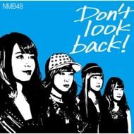 Don't look back! 【限定盤Type-C】(CD+DVD)