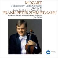 ヴァイオリン協奏曲第2番、ロンド、アダージョ フランク・ペーター・ツィンマーマン、フェルバー&ヴュルテンベルグ室内管