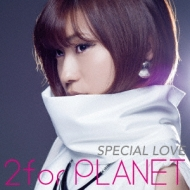 SPECIAL LOVE (+ボーナストラック)【初回限定盤】