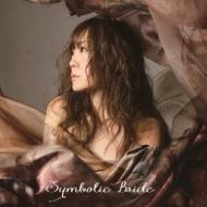 SYMBOLIC BRIDE