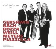 サックス四重奏によるガーシュウィン:ラプソディ・イン・ブルー、バッハ:イタリア協奏曲、ピアソラ:リベルタンゴ、他 クレール・オブスキュア・サクソフォン四重奏団